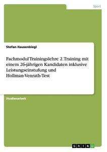 Fachmodul Trainingslehre 2. Training mit einem 26-jährigen Kandi
