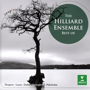 The Hilliard Ensemble-Best of