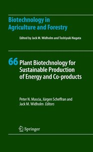 Plant Biotechnology for Sustainable Production of Energy and Co-