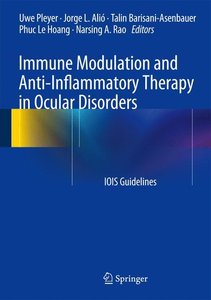 Immune Modulation and Anti-Inflammatory Therapy in Ocular Disord