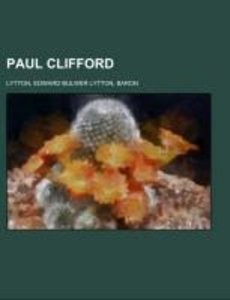 Paul Clifford Volume 01