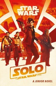 Solo, A Star Wars Story - Book of the Film