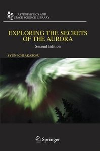 Exploring the Secrets of the Aurora