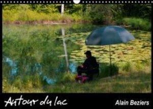 Autour du lac (Calendrier mural 2015 DIN A3 horizontal)