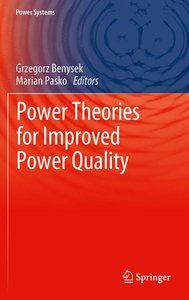 Power Theories for Improved Power Quality