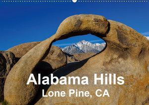 Alabama Hills, Lone Pine, CA (Wandkalender 2019 DIN A2 quer)