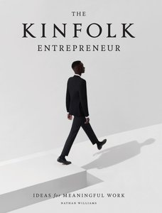 The Kinfolk Entrepreneur