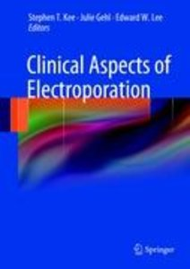 Clinical Aspects of Electroporation