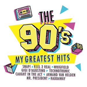 The 90s-My Greatest Hits