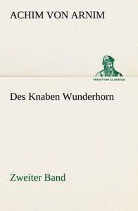 Des Knaben Wunderhorn / Zweiter Band