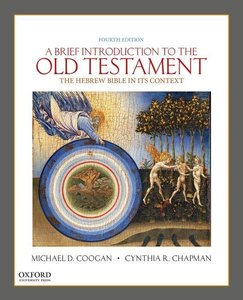 A Brief Introduction to the Old Testament: The Hebrew Bible in I