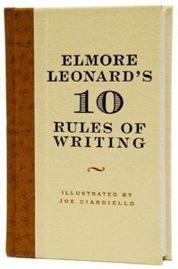 Elmore Leonard\'s 10 Rules of Writing