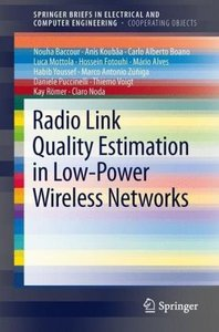 Radio Link Quality Estimation in Low-Power Wireless Networks