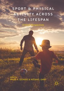 Sport and Physical Activity across the Lifespan