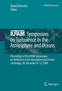 IUTAM Symposium on Turbulence in the Atmosphere and Oceans