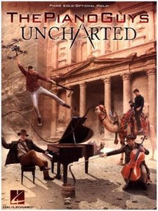The Piano Guys: Uncharted, for piano (optional violin)