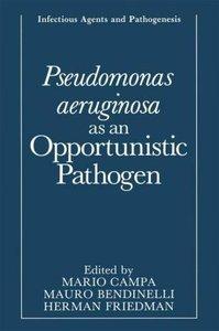 Pseudomonas aeruginosa as an Opportunistic Pathogen