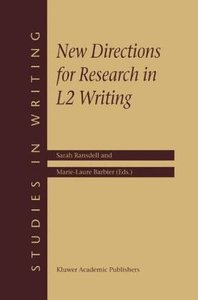 New Directions for Research in L2 Writing