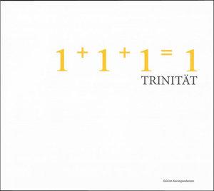 1+1+1=1 Trinität
