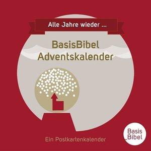 BasisBibel Adventskalender - Alle Jahre wieder...