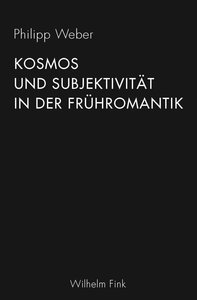 Kosmos und Subjektivität in der Frühromantik