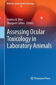 Assessing Ocular Toxicology in Laboratory Animals