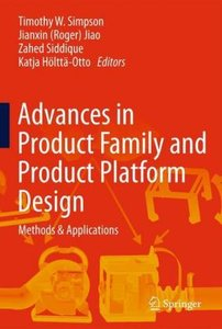 Advances in Product Family and Product Platform Design