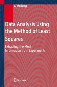 Data Analysis Using the Least-Squares Method