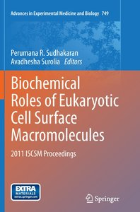 Biochemical Roles of Eukaryotic Cell Surface Macromolecules