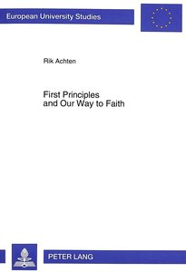 First Principles and Our Way to Faith
