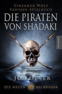 Die neuen Kai Krieger 2: Die Piraten von Shadaki