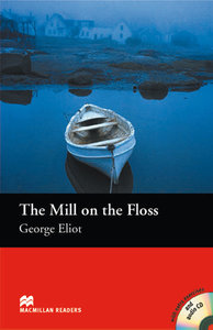 The Mill on the Floss. Lektüre mit CD