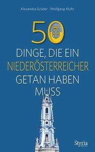 50 Dinge, die ein Niederösterreicher getan haben muss