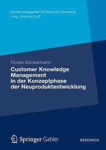 Customer Knowledge Management in der Konzeptphase der Neuprodukt