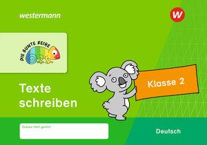 Die Bunte Reihe Deutsch - Texte schreiben Klasse 2