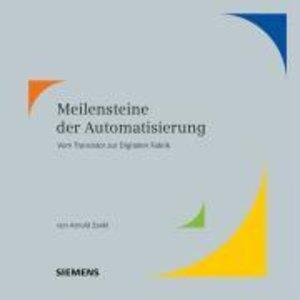 Meilensteine der Automatisierung