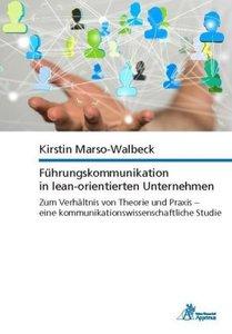 Führungskommunikation in lean-orientierten Unternehmen Zum Verhä