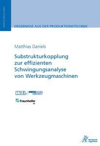 Substrukturkopplung zur effizienten Schwingungsanalyse von Werkz