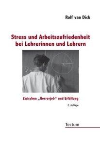 Stress und Arbeitszufriedenheit bei Lehrerinnen und Lehrern