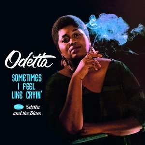 Sometimes I Feel Like Cryin\'+Odetta And The Blue