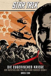 Star Trek - Die Eugenischen Kriege: Der Aufstieg und Fall des Kh