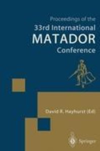 Proceedings of the 33rd International MATADOR Conference