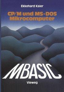 MBASIC-Wegweiser für Mikrocomputer unter CP/M und MS-DOS