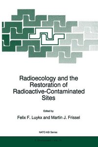 Radioecology and the Restoration of Radioactive-Contaminated Sit