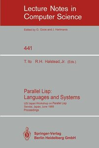 Parallel Lisp: Languages and Systems
