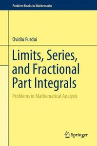 Limits, Series, and Fractional Part Integrals