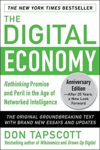 The Digital Economy ANNIVERSARY EDITION: Rethinking Promise and