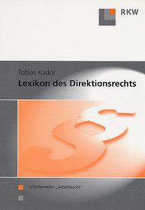 Lexikon des Direktionsrechts