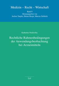 Rechtliche Rahmenbedingungen der Anwendungsbeobachtung bei Arzne