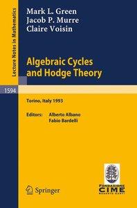 Algebraic Cycles and Hodge Theory
